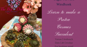 Learn to make Sugar Flowers | Protea Succulent Cosmos in Windhoek