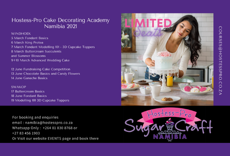 Hostess-Pro Cake Decorating Academy – NAMIBIA 2021 (1st Half)